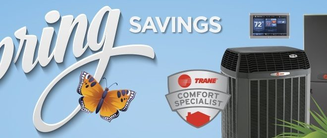 Don't Settle for 2nd Best Great Spring Deals on Trane