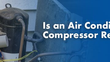 Is An Air Conditioner Compressor Repairable?